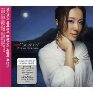 My Classics: Ayaka Hirahara: Music