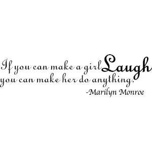 If You Can Make a Girl Laugh Marilyn Monroe Vinyl Wall Art Decal