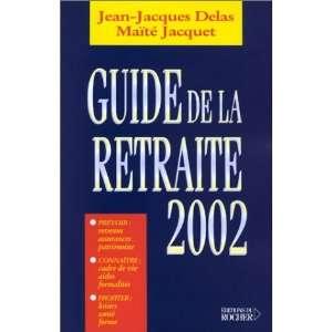 2002 (9782268042046) Jean Jacques Delas, Maïté Jacquet Books