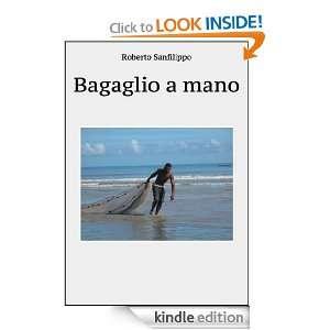 Bagaglio mano (Italian Edition) Roberto Sanfilippo