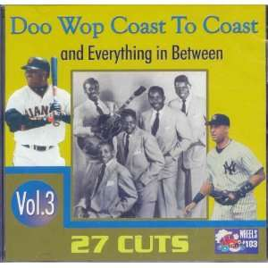 Doo Wop Coast to Coast and Everything in Between, Vol. 3