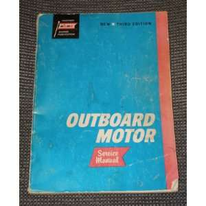 Outboard Motor Service Manual, 1955 to 1965, 3rd Edition