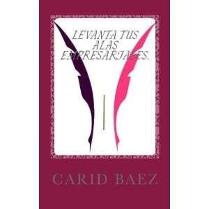 con Visión. (Spanish Edition) (9781477444252): Carid Baez: Books