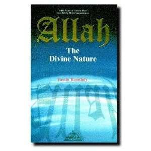 Allah the Divine Nature (9781870582315) Roushdy Yassin Books