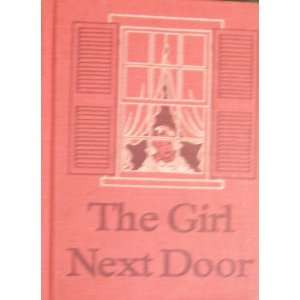 Next Door: Dorothy Baruch and Elizabeth Montgomery, Ruth Steed: Books
