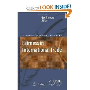 Fairness in International Trade (The International Society of Business