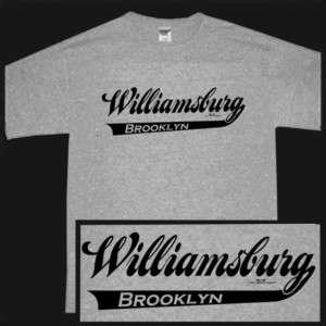 WILLIAMSBURG BROOKLYN NEW YORK CITY NYC NY SS T shirt