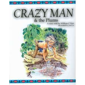 Crazy Man & the Plums ( Wind River Stories ) William CHair Books