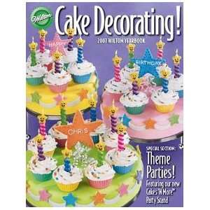 Cake Decorating! 2007 Wilton Yearbook (9781933244068) Wilton Books
