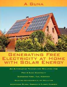 Generating Free Electricity at Home with Solar Energy N