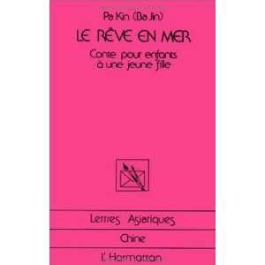Conte pour enfants à une jeune fille (9782858026043): Pa Kin: Books