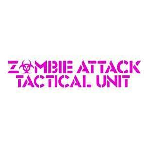 ZOMBIE ATTACK TACTICAL UNIT   8 HOT PINK   Vinyl Decal Window Sticker