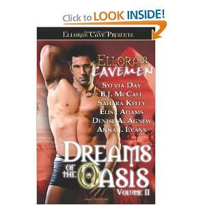 Elloras Cavemen: Dreams of the Oasis Volume 2: Sylvia Day, Anna J