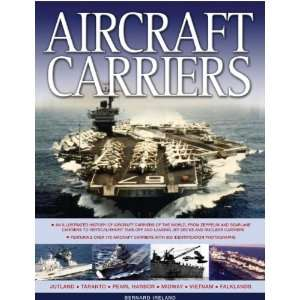 Aircraft Carriers An illustrated history of aircraft carriers of the