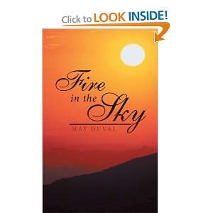 Fire in the Sky (9781462400584) May Duval Books