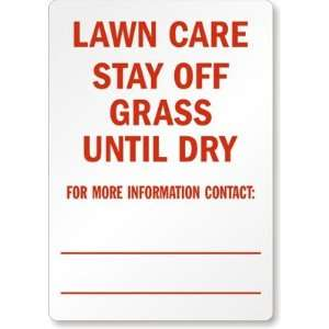 Lawn Care Stay off Grass Until Dry for More Information