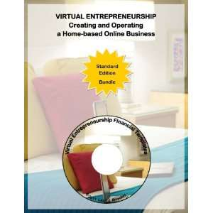 Virtual Entreprenship Creating and Operating a Home based Online