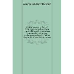 with a biographical and literary notes George Andrew Jackson Books