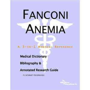 Fanconi Anemia   A Medical Dictionary, Bibliography, and Annotated