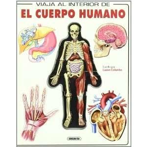 EL CUERPO HUMANO (VIAJA AL INT (9788467704839): Susaeta