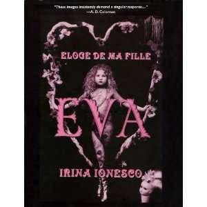 Eva: Eloge De Ma Fille: Irina Ionesco: Books