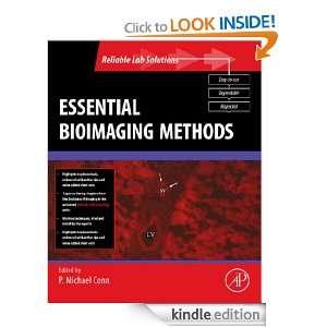 ESSENTIAL BIOIMAGING METHODS (Reliable Lab Solutions): P. Michael Conn
