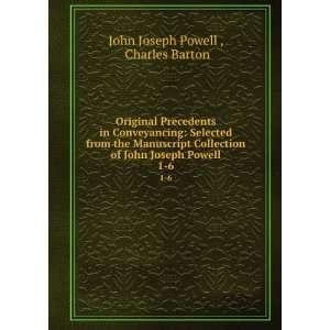 of John Joseph Powell. 1 6: Charles Barton John Joseph Powell : Books