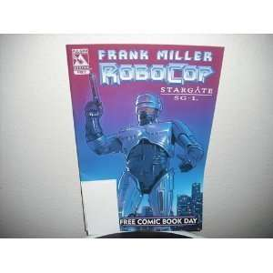 Robocop #NON Frank Miller & Juan Jose Ryp Free Comic Book Day Books