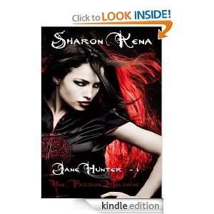 Jane Hunter Une passion malsaine (French Edition) Sharon Kena