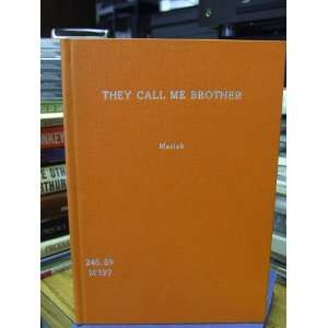 They call me brother: Fulgence Masiak: Books