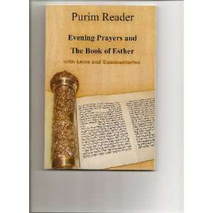 Purim Reader Evening Prayers and the Book of Esther