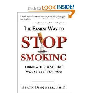 The Easiest Way to Stop Smoking: Finding the Way That Works Best