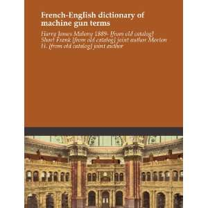 French English dictionary of machine gun terms Harry