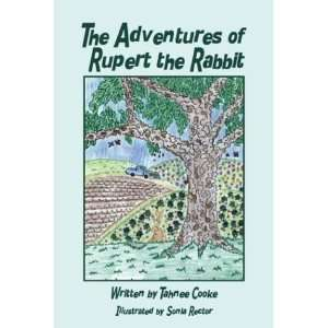 Adventures of Rupert the Rabbit (9781413722970): Tahnee Cooke: Books