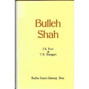 Bulleh Shah: The love intoxicated iconoclast (Mystics of