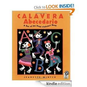 Calavera Abecedario A Day of the Dead Alphabet Book Jeanette Winter
