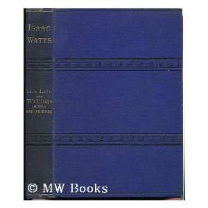 , His Homes and Friends / [By E. P. Hood]: Edwin Paxton Hood: Books