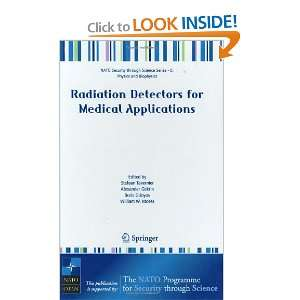 Radiation Detectors for Medical Applications (Nato Security through