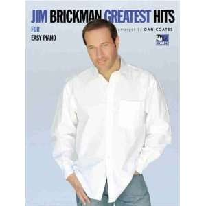 : Greatest Hits for Easy Piano [Sheet music]: Jim Brickman: Books