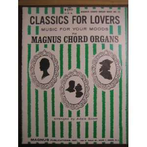 Classics for Lovers Music for your moods Magnus Chord Organ (Book No