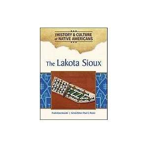 The Lakota Sioux (History & Culture of Native Americans