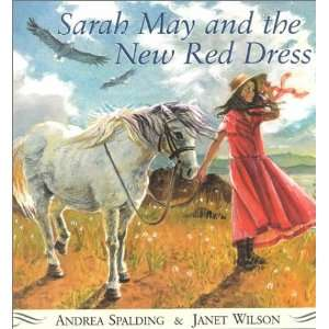 New Red Dress (9781551431192): Andrea Spalding, Janet Wilson: Books