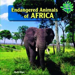 Endangered Animals of Africa (Save Earths Animals