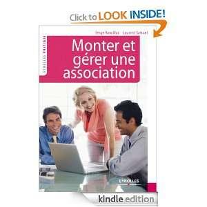 Monter et gérer une association (Eyrolles Pratique) (French Edition