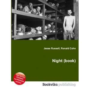 Night (book) Ronald Cohn Jesse Russell Books