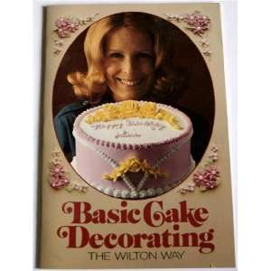 Basic Cake Decorating Wilton Books