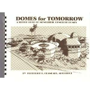 sketch book of monolithic concrete domes: Frederick L Crandall: Books