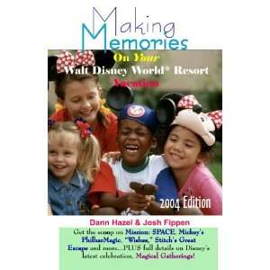 Making Memories on Your Walt Disney World Vacation 2004