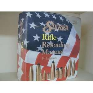 Sierra Rifle Reloading Manual Sierra Bullets L.P. Books