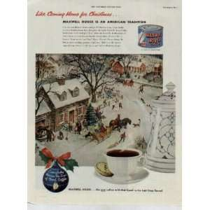 Maxwell House is an American Tradition.  1951 Maxwell House